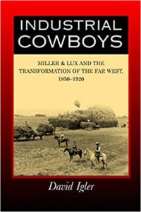 Industrial Cowboys David Igler